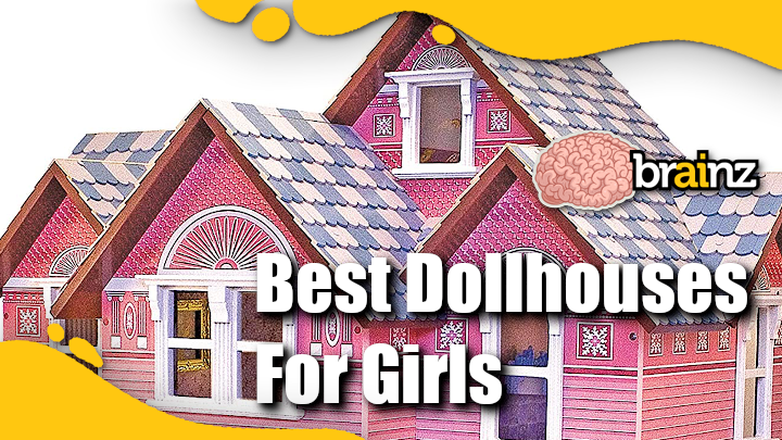 Best Dollhouses for Girls
